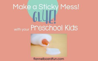 Preschool Glue Part 2!