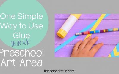 Simple Preschool Art Tools: Glue!