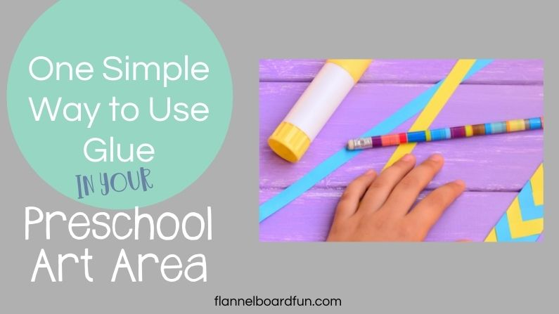 One simple way to use glue in your preschool art area with image of hand and glue stick